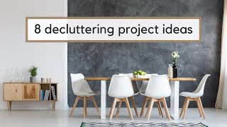 8 Decluttering Ideas + Decluttering Projects to Do While Staying Home