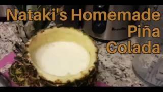 Nataki's Homemade Piña Colada