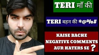 How To Save Yourself For Negative Comments & Haters?