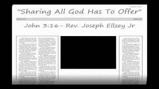 Video Joseph Ellzey Jr - John 3:16  @ Emmanuel Baptist Church download MP3, 3GP, MP4, WEBM, AVI, FLV Desember 2017