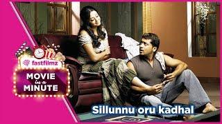 Sillunu Oru Kadhal, 2006: Movie in a Minute- Tamil