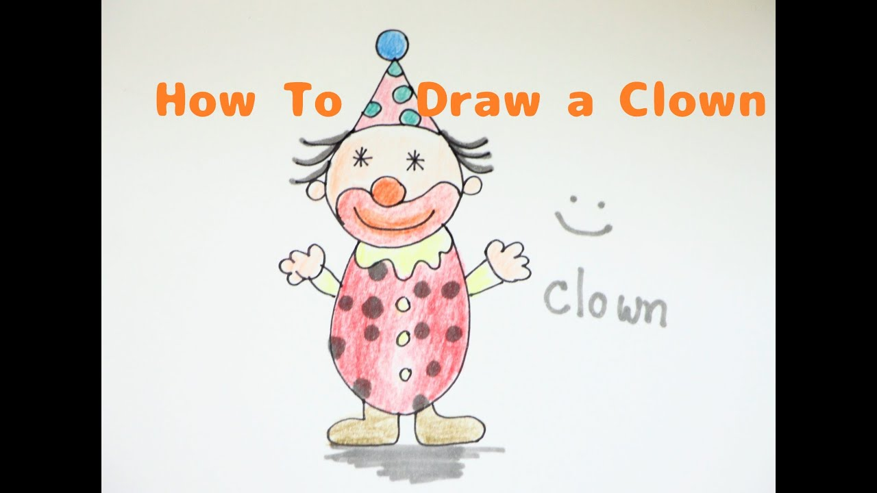 how to draw a clown for kids step by step youtube