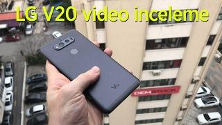 LG V20 Türkçe İnceleme Videosu | Ses ve Görsel Uzmanı