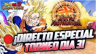 🔴 DIRECTO! 20Th World Tournament! Día 3 | Dokkan Battle En Español