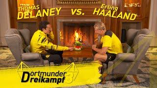 Erling Haaland vs. Thomas Delaney: The Dortmund Triathlon