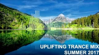 Uplifting Trance Mix - Summer 2017