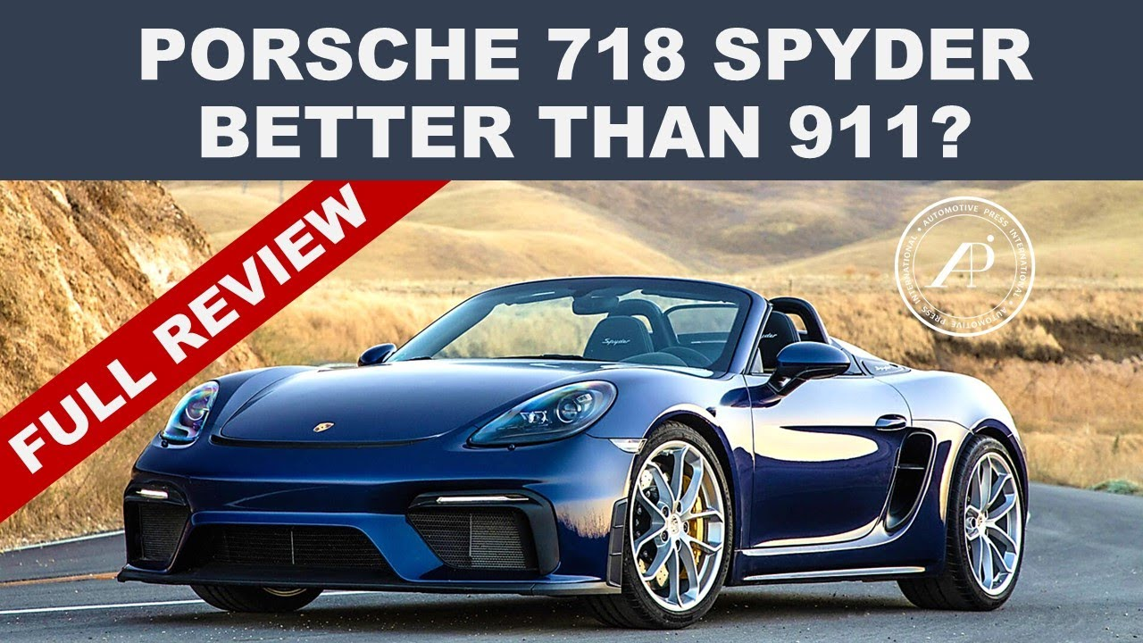 PORSCHE 718 SPYDER IS BETTER THAN 911? - Automotive Engineer Gives 5 Reasons Why!
