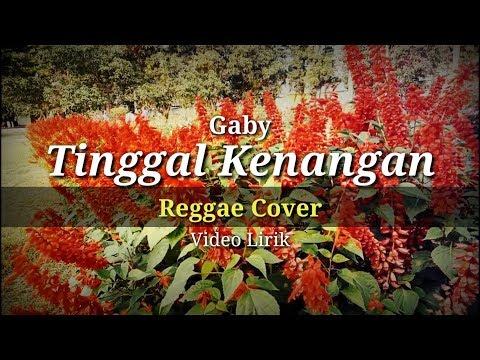 tinggal-kenangan---gaby-(reggae-ska-cover)