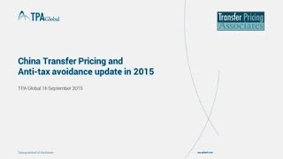 Country update: China Transfer Pricing and Anti-tax avoidance update in 2015