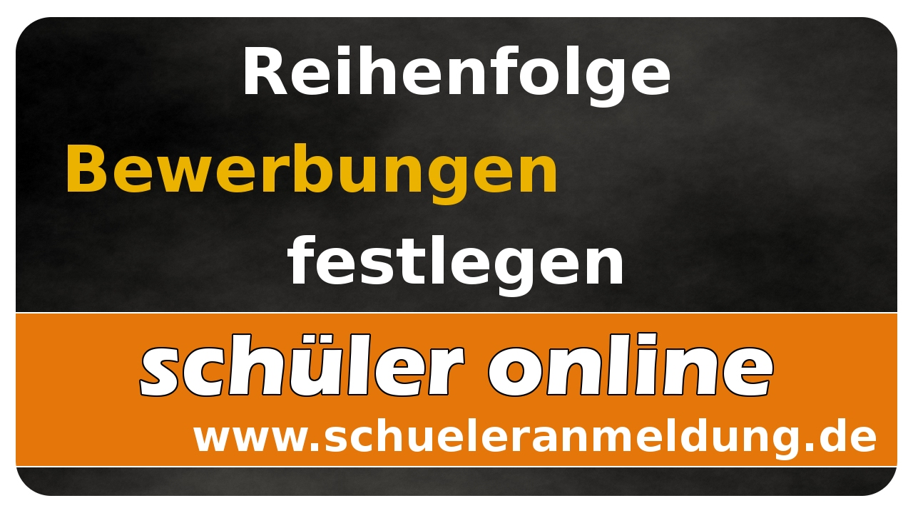 Lets Learn Schüler Online 06 Reihenfolge Der Bewerbungen