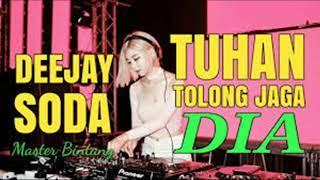 DJ TOLONG JAGA DIA BREAK