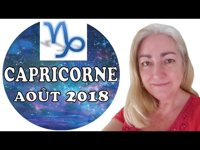 CAPRICORNE Août 2018 Tarot Astrologique