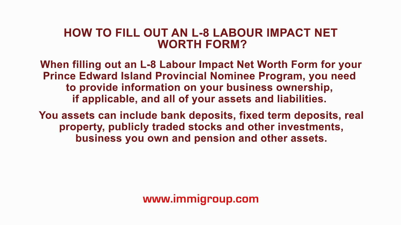 how to fill out an l 8 labour impact net worth form youtube