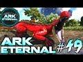 ARK: Eternal #49 - Alpha Kaprosuchus zähmen & ein Alpha Wyvern sucht seine Beute! | LP Ark Deutsch