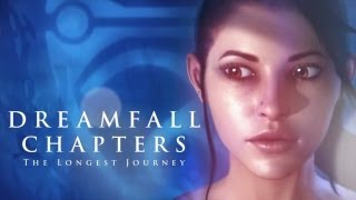 Dreamfall Chapters: The Longest Journey Kickstarter Trailer