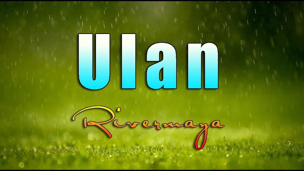 Download Ulan - Rivermaya  || With Lyrics ||