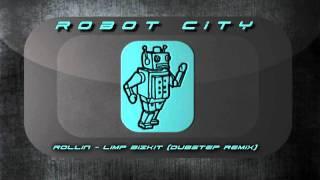 Rollin - Limp Bizkit (Dubstep Remix)