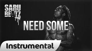 "Lil Wayne Style Instrumental Dark New School Rap Beat ""Need Some"" - SaruBeatz"