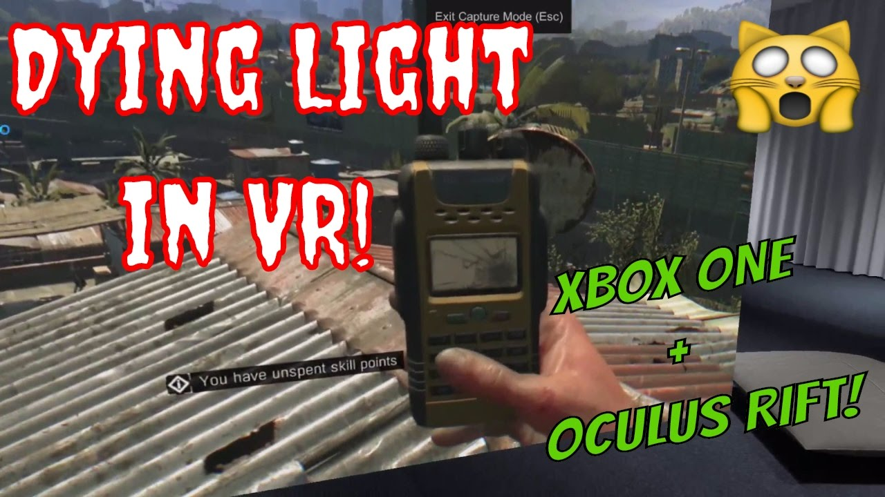 2bb89259915c XBOX ONE in OCULUS VR! 1st Play DYING LIGHT in Virtual Reality - YouTube