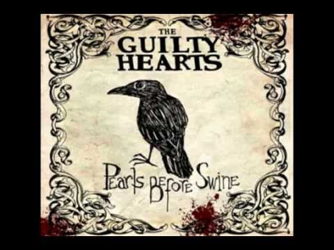 The Guilty Hearts - Glassell Park