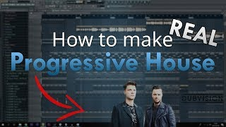 How to make REAL Progressive House music - FL Studio