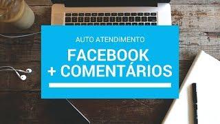 Auto atendimento Facebook Página +Auto Resposta Comentários