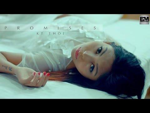 Promises - KT Thoi/ BM Production - Official Music...