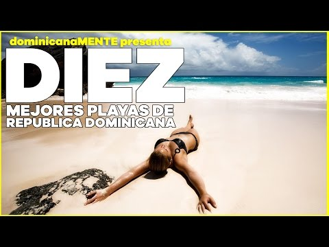 Top 10 Beaches in the Dominican Republic