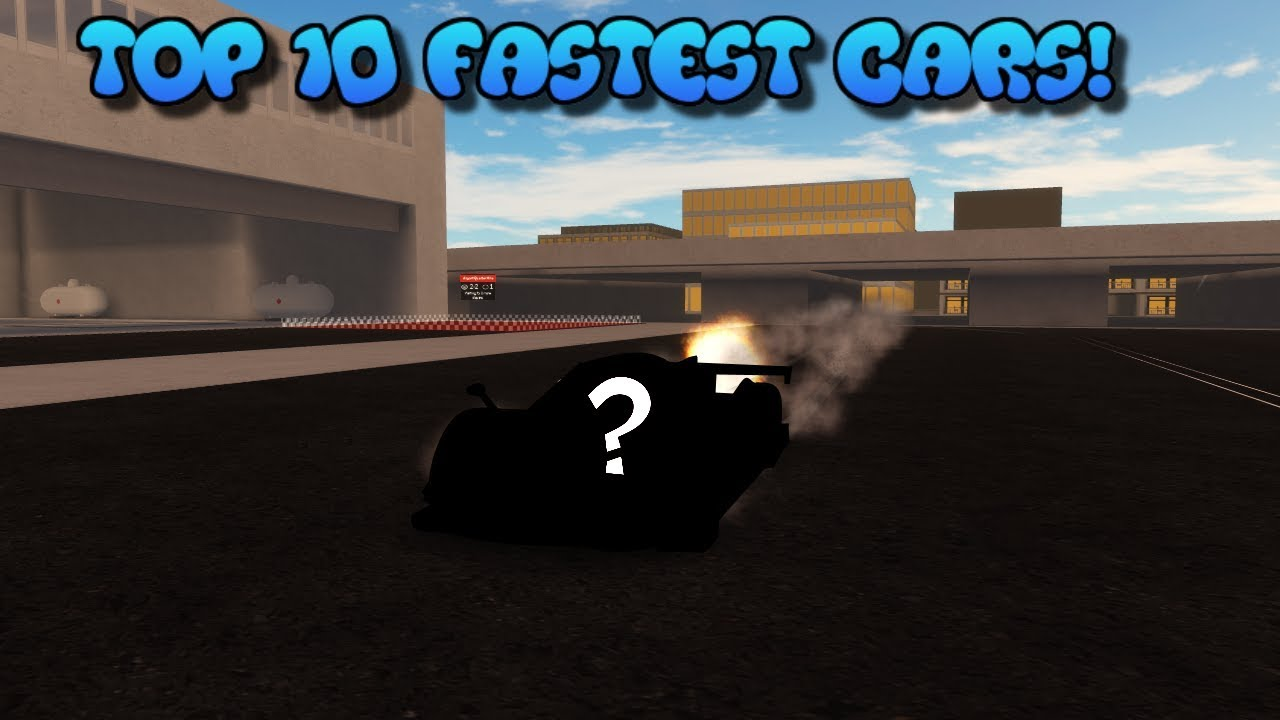 Top 10 Fastest Cars >> Top 10 Fastest Drag cars 2019 | ROBLOX: Vehicle Simulator ...