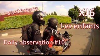 Daily Observation #10 contresens sur autoroute, les enfants et la moto et partage de la route