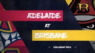 REPLAY: Adelaide Bite @ Brisbane Bandits, R6/G1