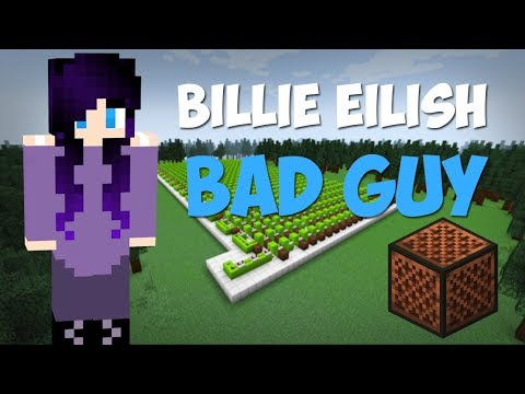 Minecraft музыка - Bad Guy (Billie Eilish)| НОТНЫЙ БЛОК