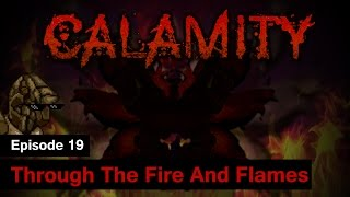 [S1] Terraria Calamity Mod - Episode 19 - Through The Fire And Flames