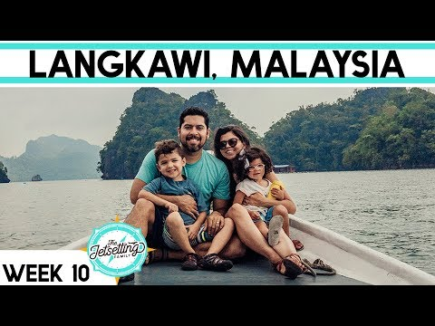 WEEK 10 || LANGKAWI, MALAYSIA WITH KIDS || EXPLORING THE ISLAND VIA SKY CAB AND BOAT