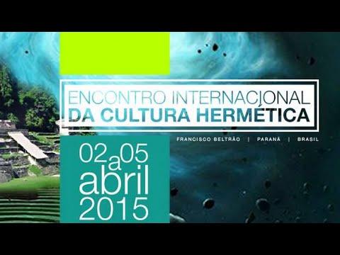 Encontro Internacional da Cultura Hermética AO VIVO | Dia 1 (completo)