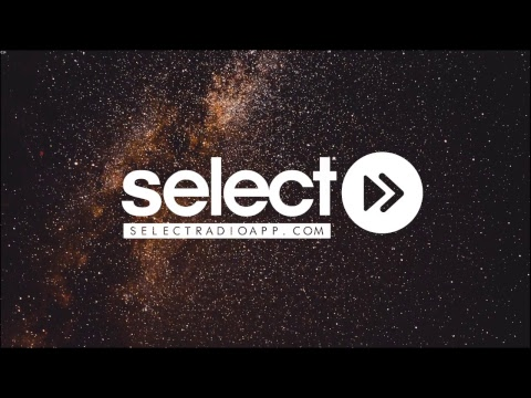 Select Radio - 24/7 Live Radio - The Finest House & Electronic Music Station