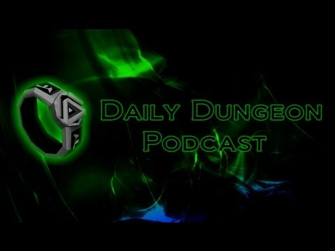 Daily Dungeon Podcast #21 - RS3 Around the Corner!
