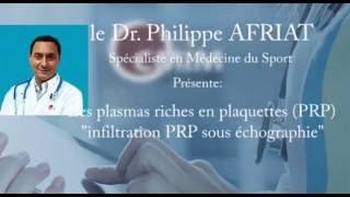 injection PRP en intra articulaire du genou par le Docteur Philippe AFRIAT