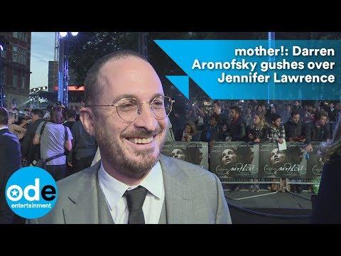 mother!: Darren Aronofsky gushes over Jennifer Lawrence