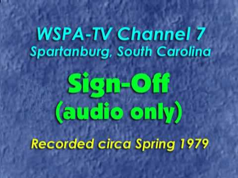 WSPA-TV Channel 7, Spartanburg SC - Sign-off circa Spring 1979 (audio only)