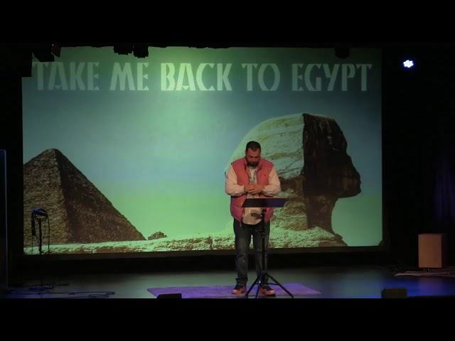 Take Me Back To Egypt