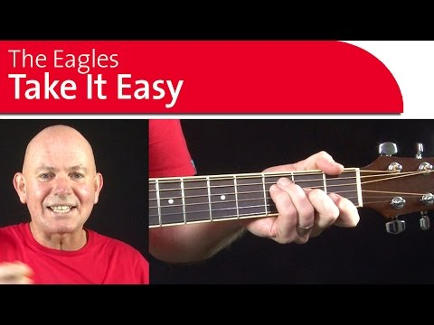 Take It Easy by The Eagles. Easy Guitar Songs
