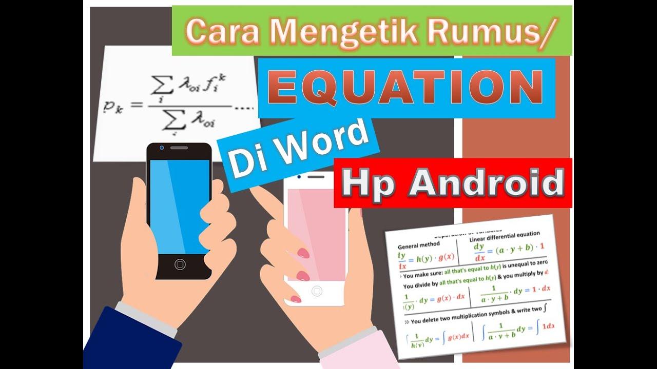 Cara Membuat Equation Di Word Hp Mengetik Rumus Matematika Di Word Melalui Hp Youtube