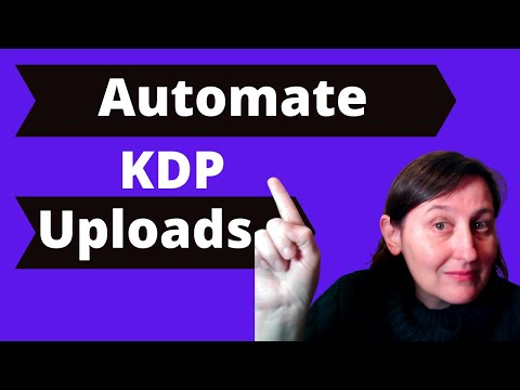 Automate Uploading Kdp Low Content Books