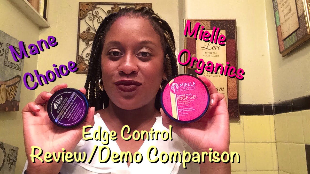 Mielle Organics Vs Mane Choice Edge Control I Natural Hair Controls You