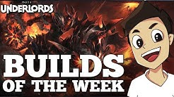 Builds of the Week! [Dota Underlords Strategy and Meta Guide]