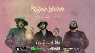 "The Magpie Salute ~ ""You Found Me"""