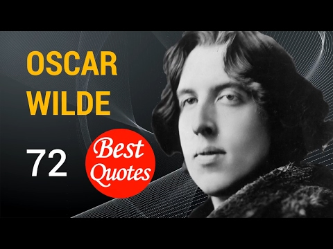 🔴 The 72 Best Quotes by Oscar Wilde ✅