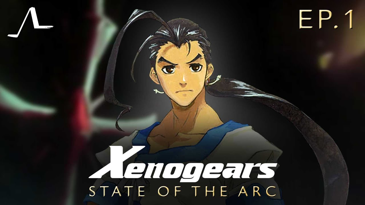 Xenogears Story Analysis (Ep.1)   State of the Arc Podcast