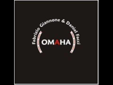 Omaha elecktro mix (extended mix 2010) - Fabrizio Giannone & Daniel Facci